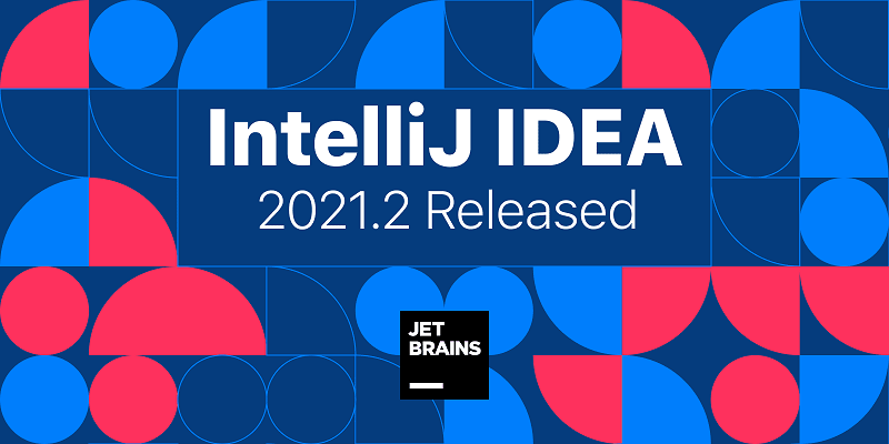 IntelliJ-IDEA-2021.2-800×400